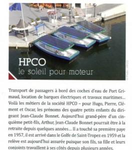 """A lire également, la parution dans le Mag """"Var Eco News"""" N°7 de Juillet 2013, Intitulé """"HPCO le soleil pour moteur"""". Lire l'article"""